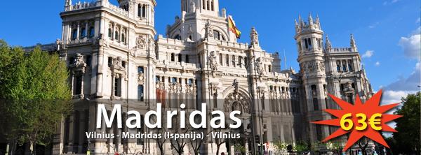 Puikus pasiūlymas į Ispanijos sostinę - Madridą! Kaina tik 63€ į abi puses
